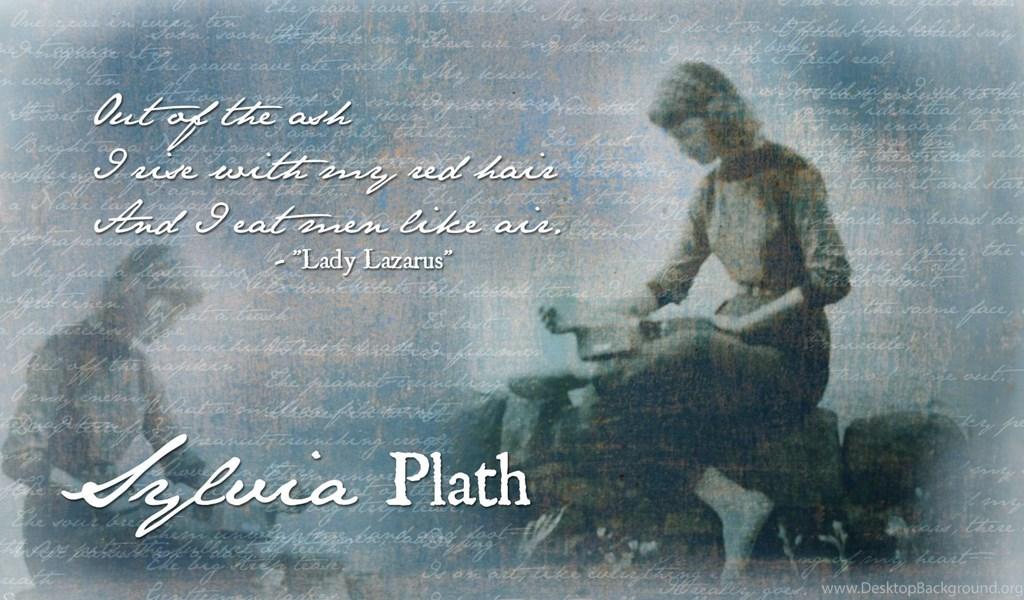 Lady Lazarus By Sylvia Plath Desktop Wallpapers Novel Novice Desktop