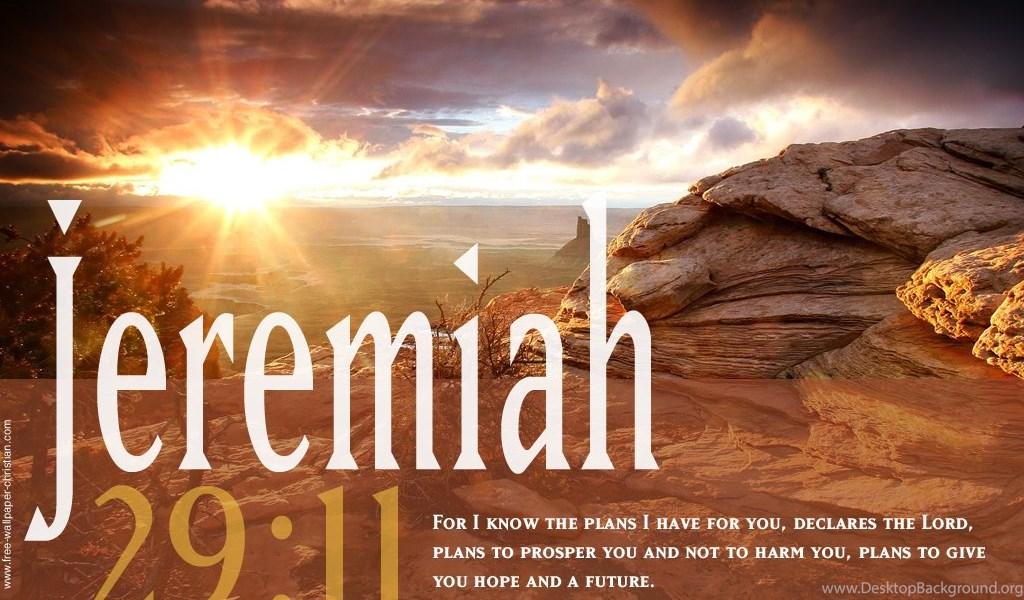 Desktop Bible Verse Wallpaper Jeremiah 29 11 Desktop Background