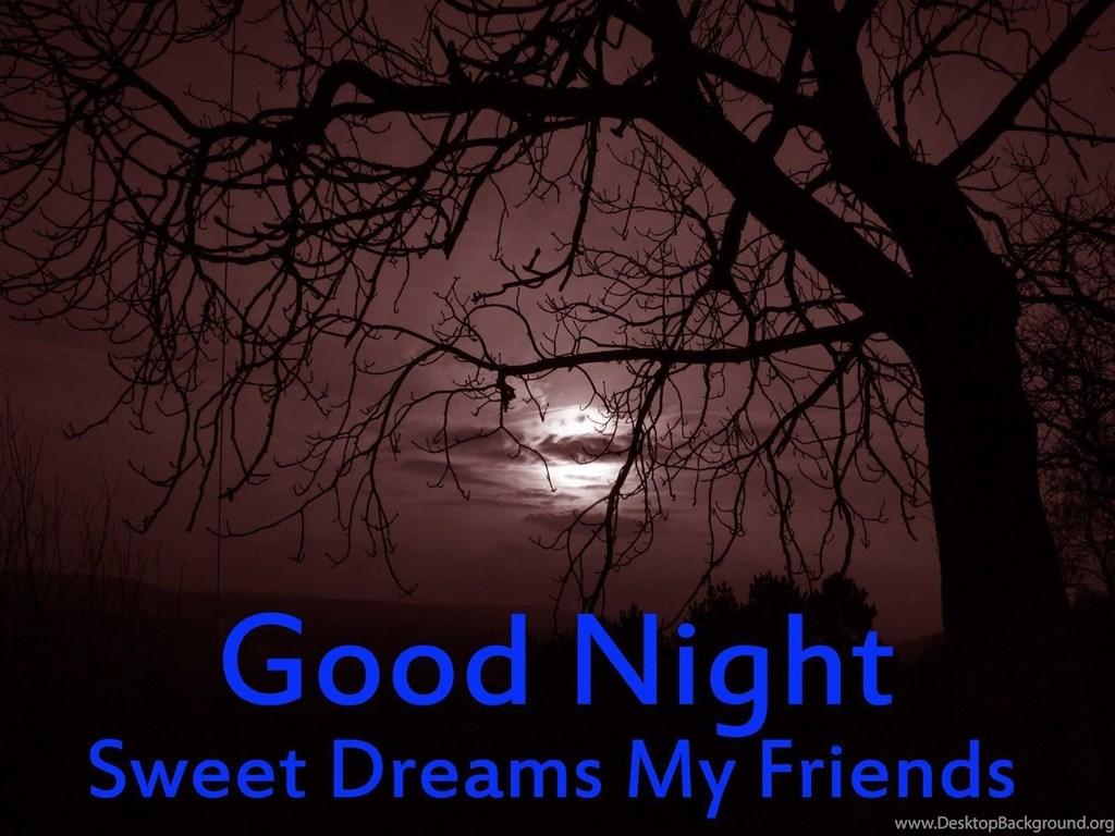 Good Night Good Night Friends Sweet Dreams Hd Wallpapers Photo