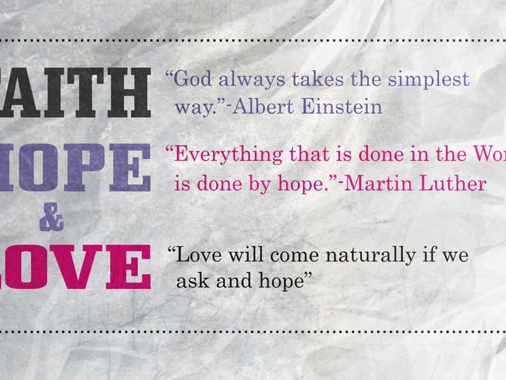 Love Faith Hope Quotes 100  Quote Hope And Love   Faith Hope And Love Quote Love Life