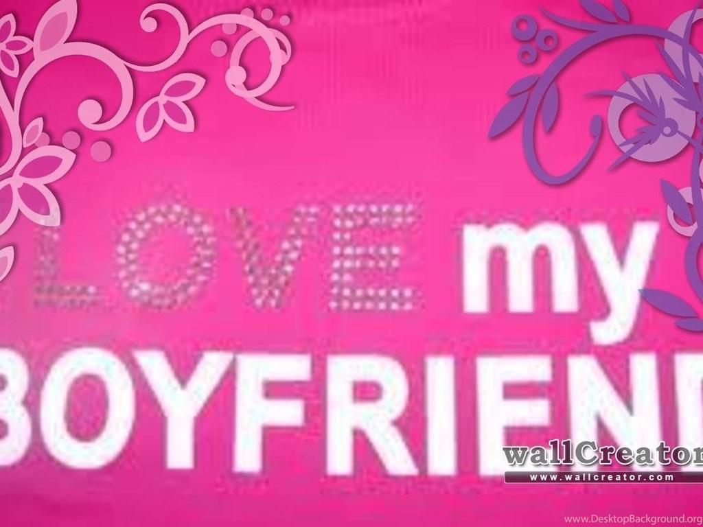 I Love My Boyfriend 1280 800 Wallpapers Desktop Background