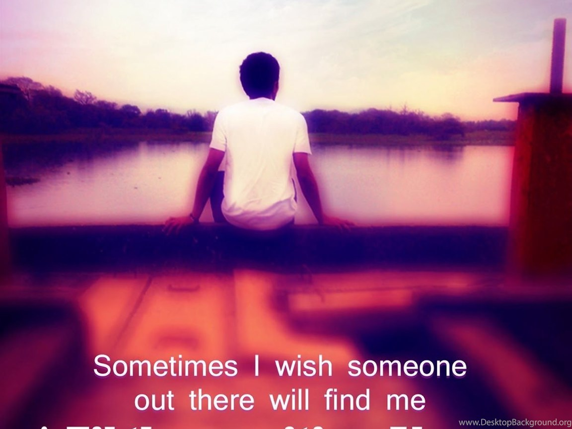 Sad Love Quotes For Boys Alone Boy Wallpaper
