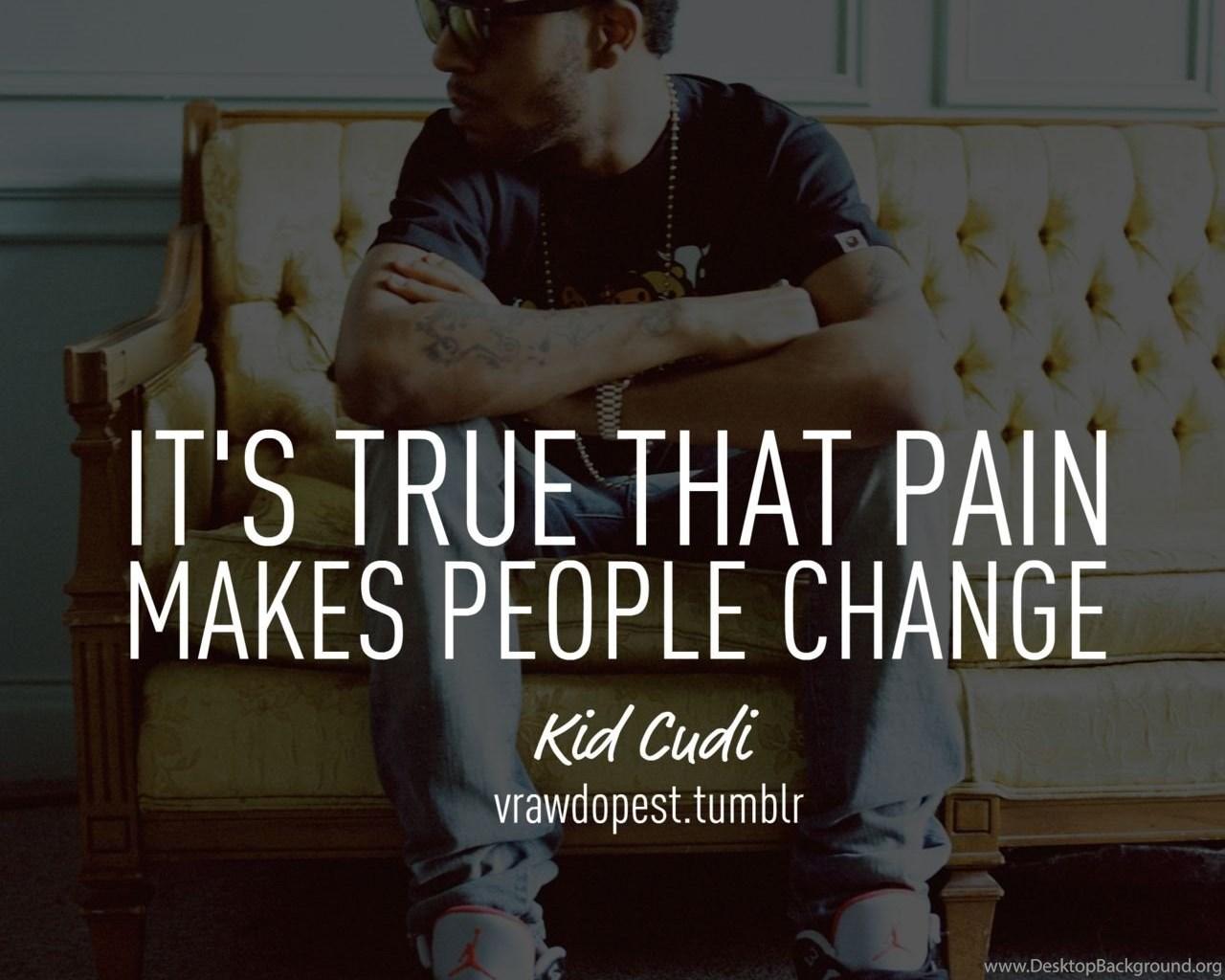 Kid Cudi Quotes Tumblr Cool Sojis Wallpapers Desktop Background