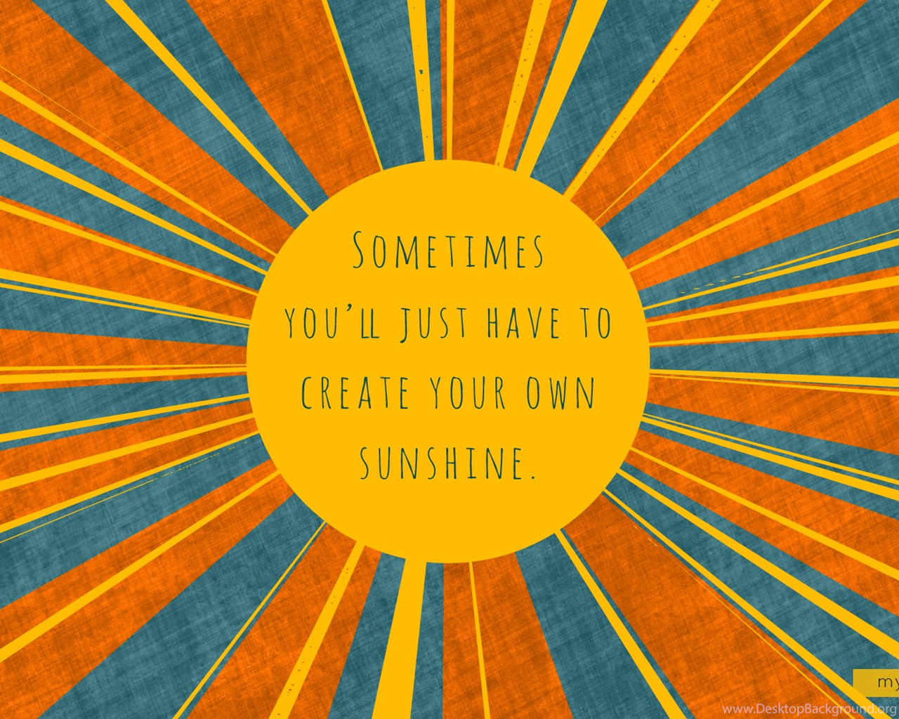Make Your Own Sunshine Create 1920x1080 Hd Wallpapers And Free