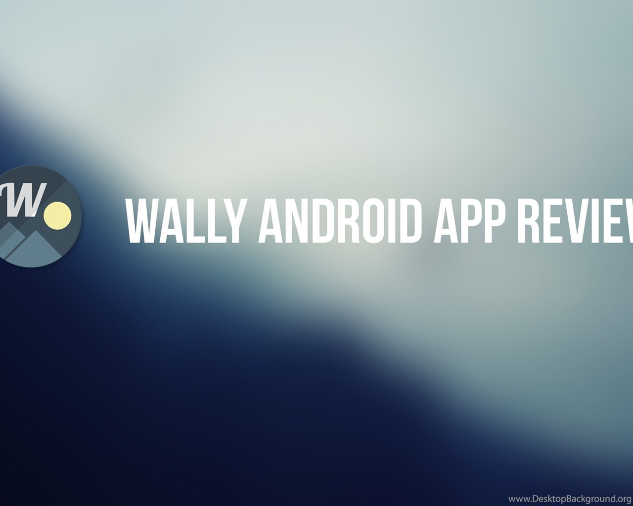 Wally Wallpapers Application For Android Best Wallpapers App