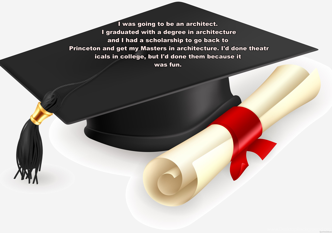 Wallpapers Graduation Quote Desktop Background
