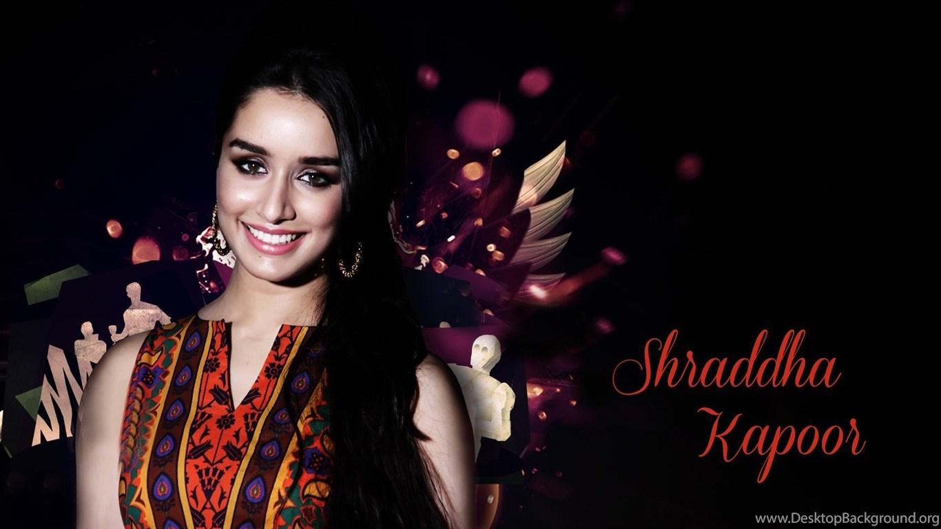 Shraddha Kapoor Desktop Backgrounds Hd Wallpapers Desktop Background