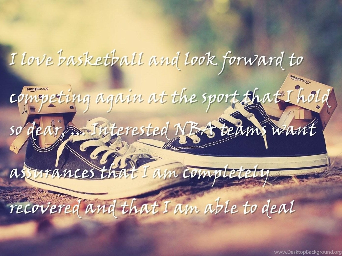 Will Self Love Quotes Wallpapers I Love Basketball And Look