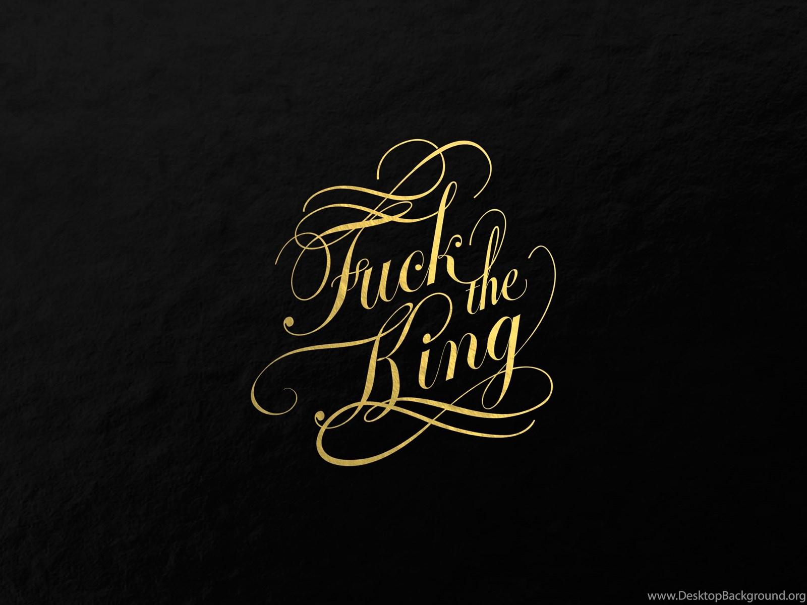 Fuck The King Wallpapers 02 Imgur Desktop Background