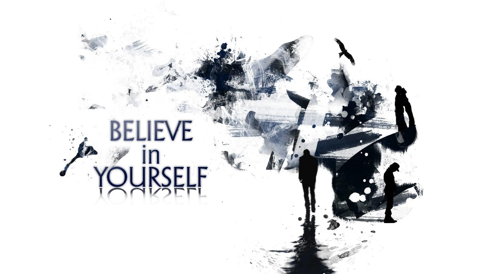 Believe in yourself wallpapers hd desktop background - Graphic design desktop wallpaper hd ...