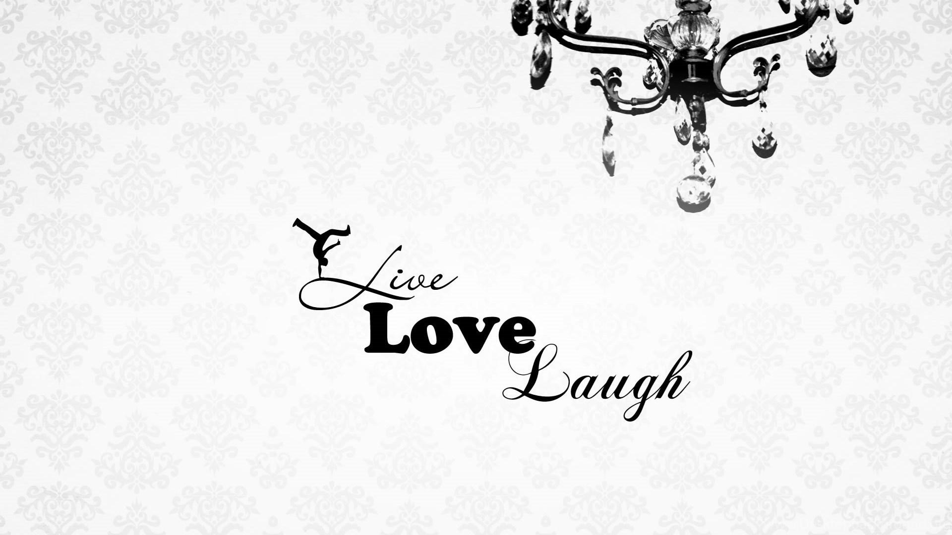 Live Laugh Love Desktop Backgrounds Desktop Background