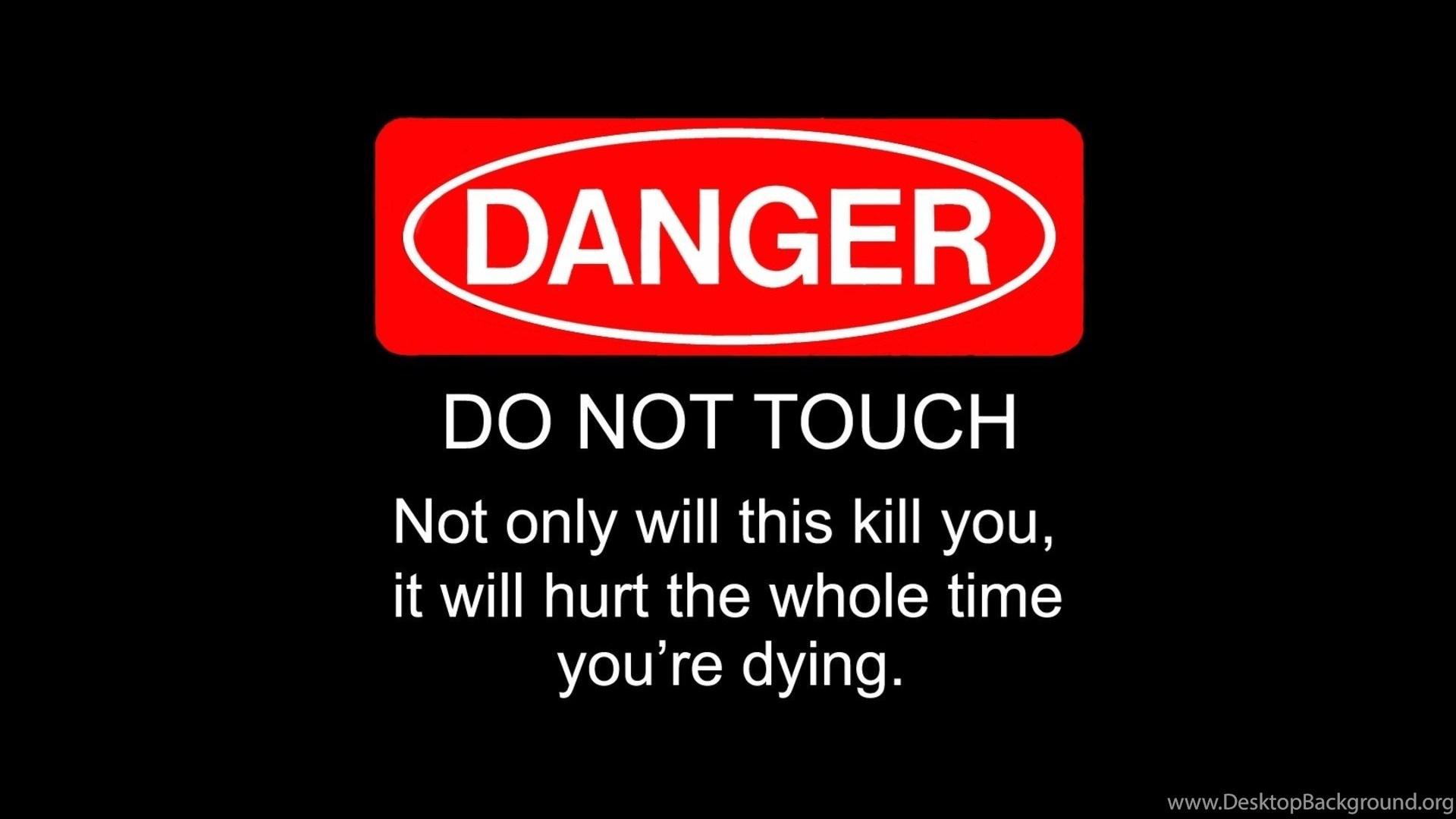 Do Not Touch My Phone Wallpapers Walldevil Best Free Hd Desktop