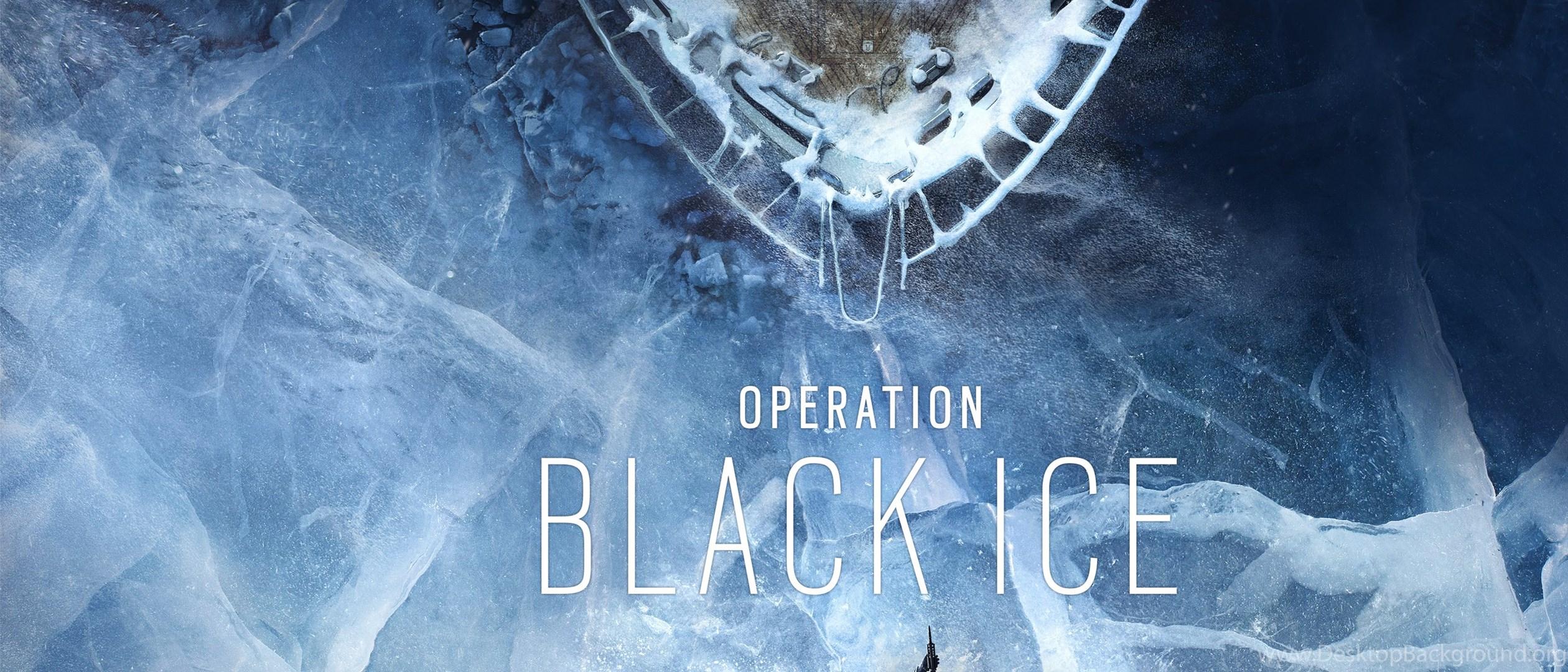 Rainbow Six Siege Operation Black Ice Wallpapers Desktop Background