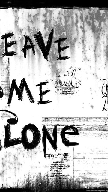 Leave Me Alone I Hate You By Oneil On Deviantart Desktop Background
