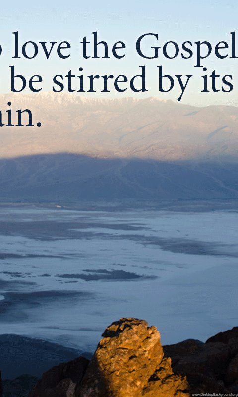 Wallpaper Stirred By The Gospel Truth For Life Desktop Background Classy Truth Of Life Images In Hd