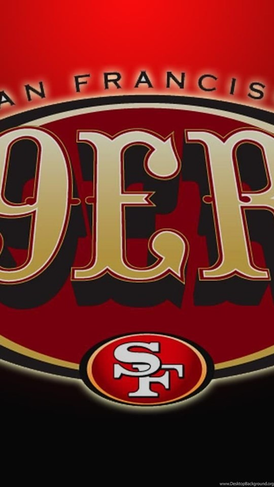 San francisco forty niners 49ers wallpapers hd free download android hd 540x960 360x640 voltagebd