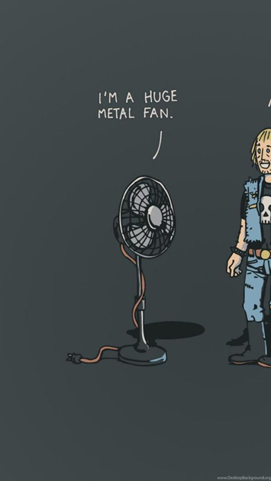 Funny metal fan wallpaperfunny hd wallpapermetal hd wallpapers android hd 540x960 360x640 voltagebd Image collections