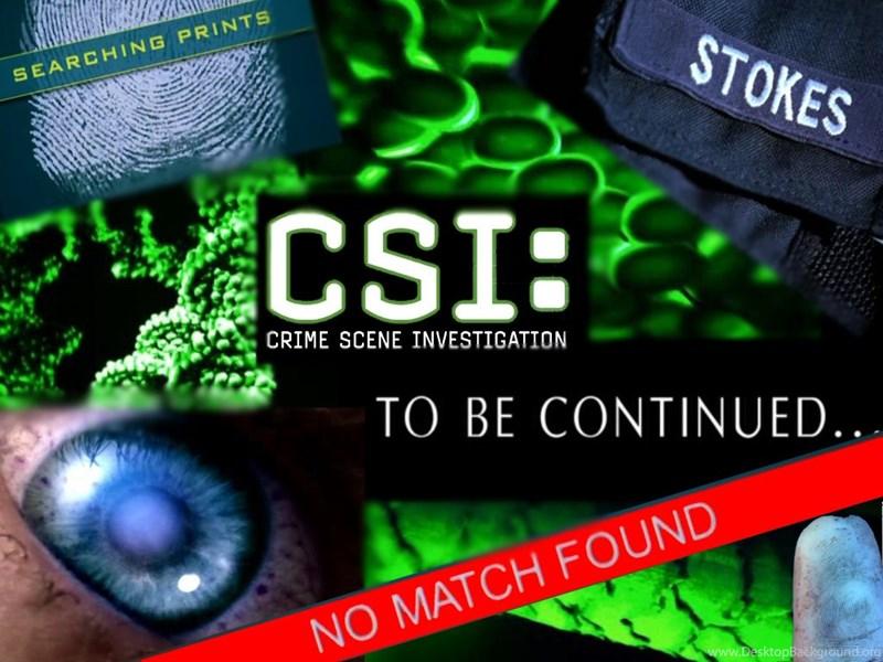 CSI Crime Scene Investigation Wallpapers Wallpapers Desktop Background
