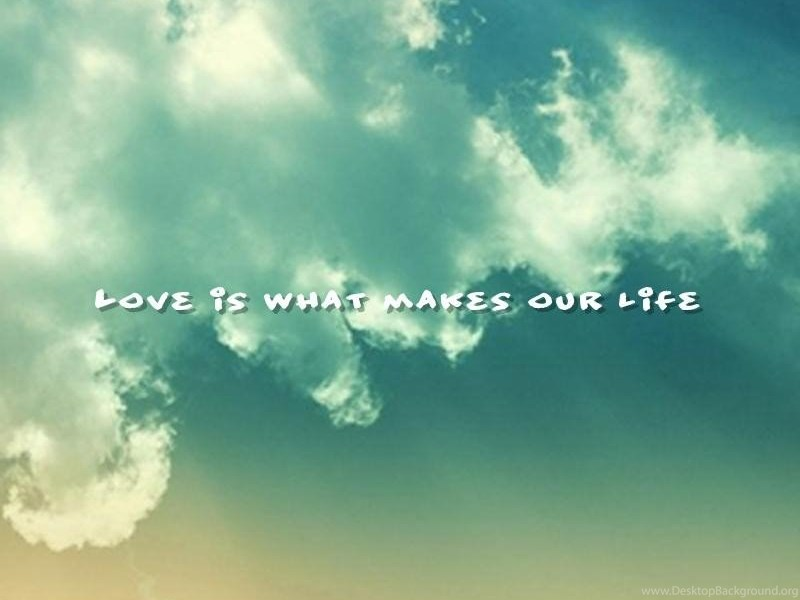 True Love Life Changing Quotes Wallpapers Love Is What Makes Delectable Life Changing Quotes About Love