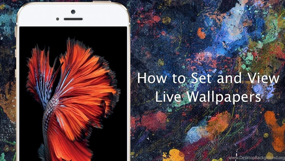 How To Set Live Wallpapers On iPhone 6s And iPhone 6s Plus