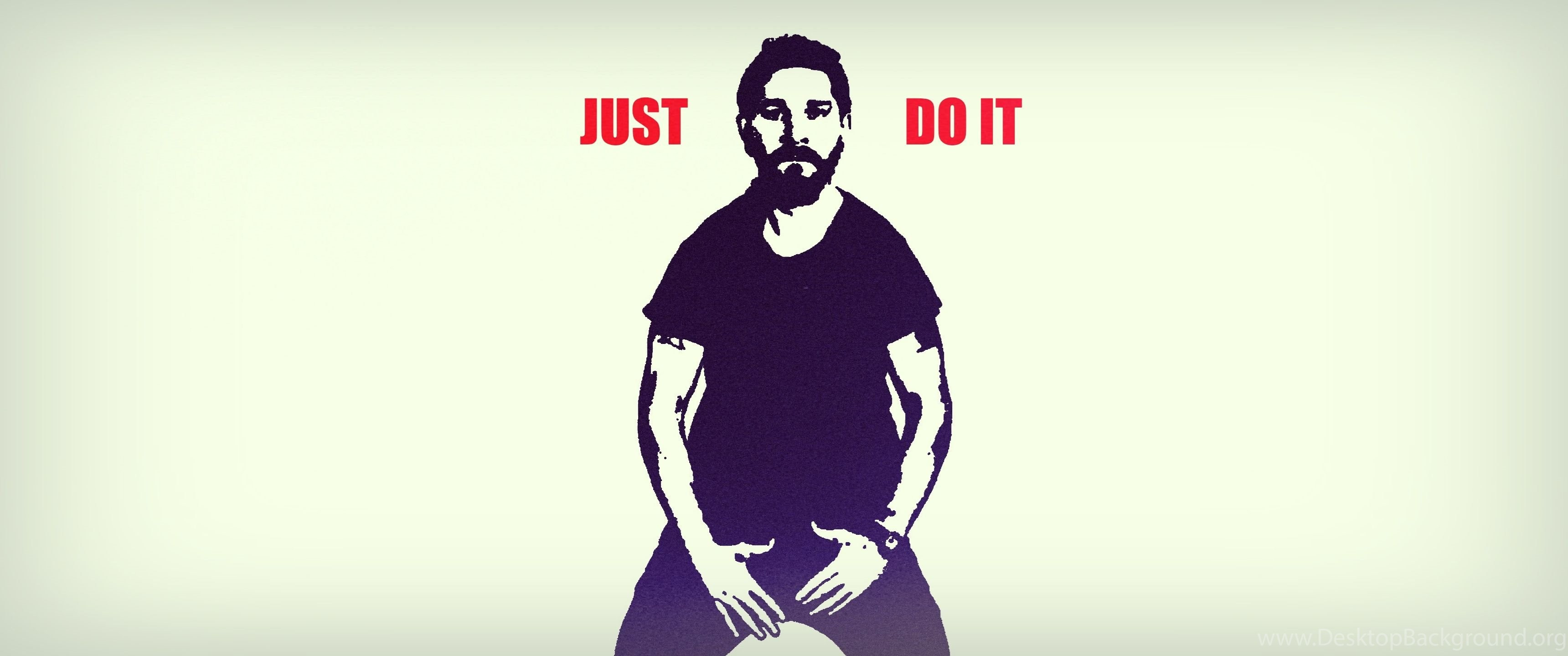 Just Do It Shia Labeouf Wallpapers Desktop Background