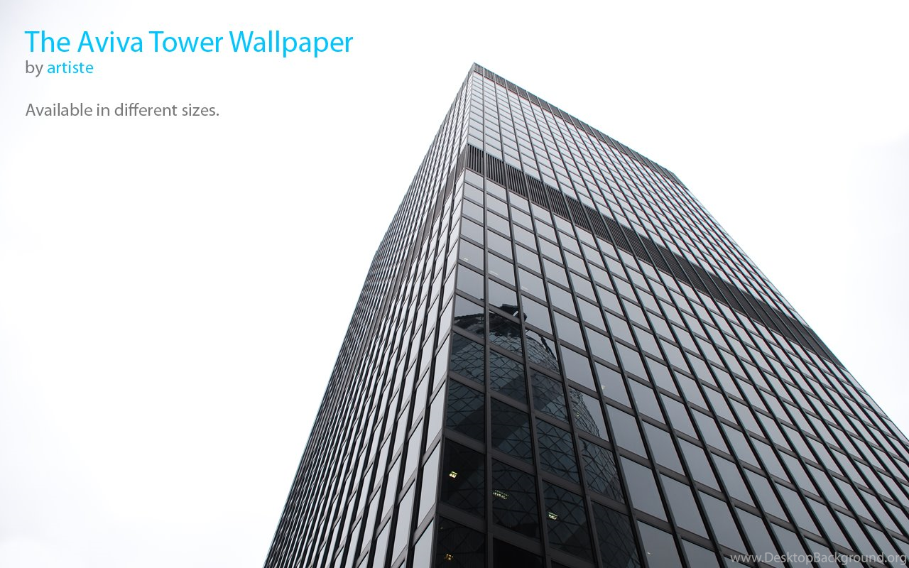 The Aviva Tower Wallpapers By Photoartiste On Deviantart Desktop