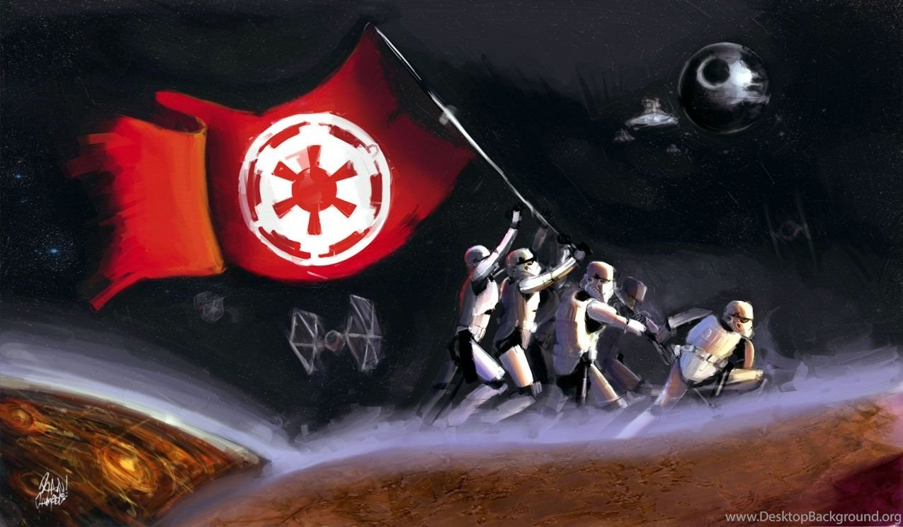 Pikof Star Wars Wallpapers Raise The Imperial Flag Desktop Background