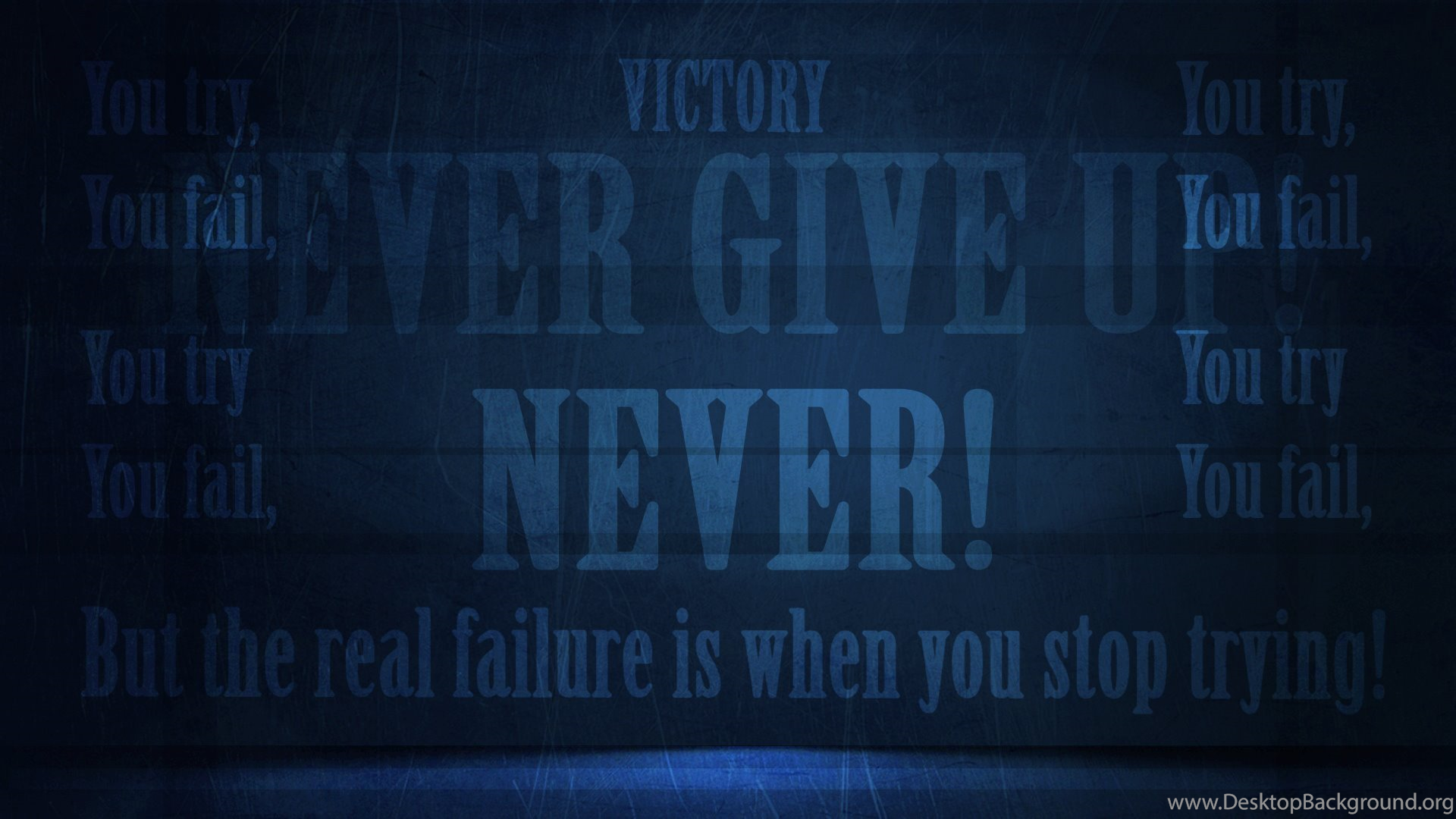 Never give up motivation wallpapers walldevil best free - Never give up wallpapers desktop hd ...