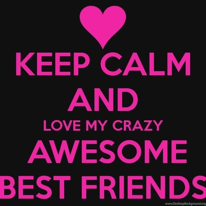 Image of: Funny Desktopbackgroundorg Keep Calm Quotes For Best Friends Wallpaper Desktop Background