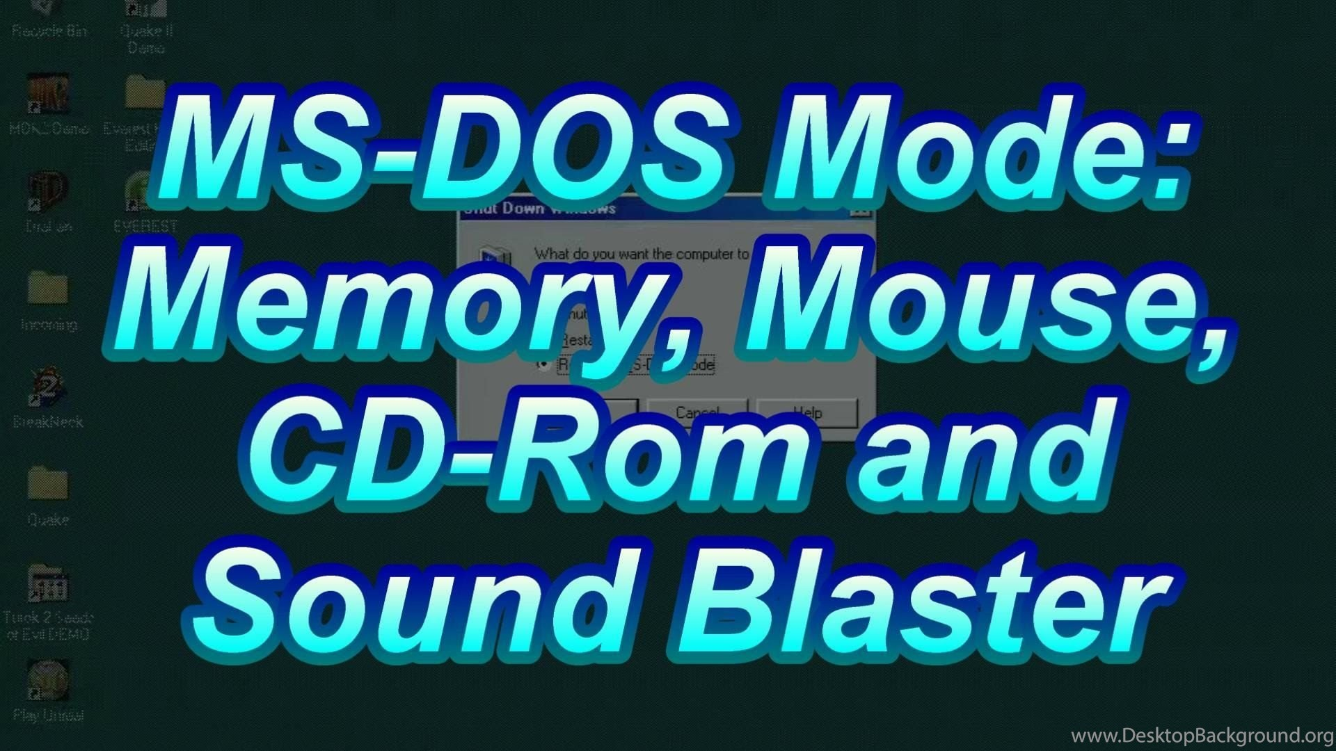 MS DOS Mode Tutorial: Memory Mouse CD ROM Sound Blaster In