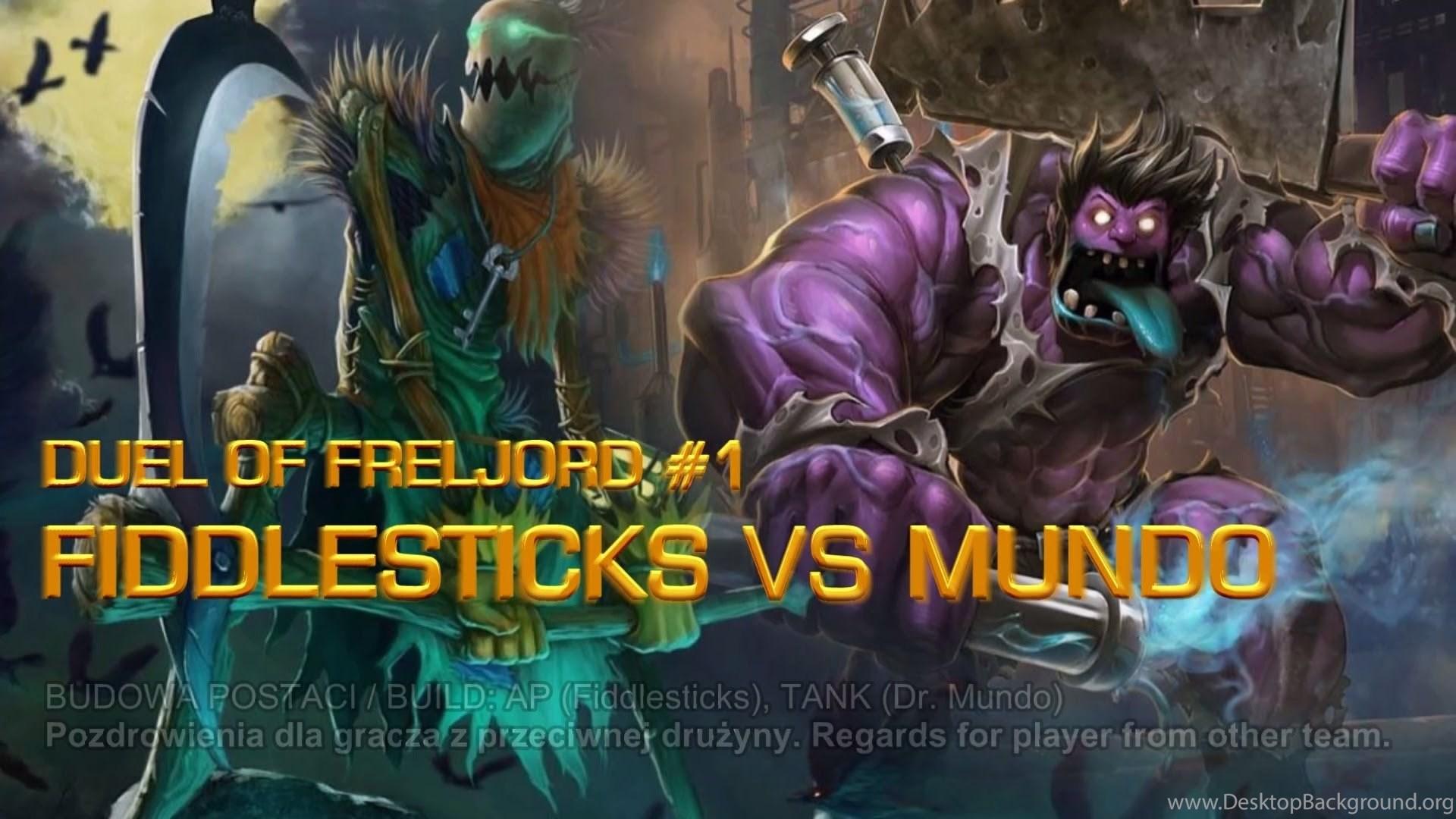 Lol Fiddlesticks Vs Dr Mundo League Of Legends Summoners Duel