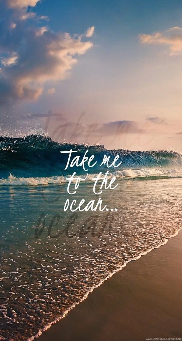 Background Iphone Wallpaper Ocean Ocean Waves Quotes Summer