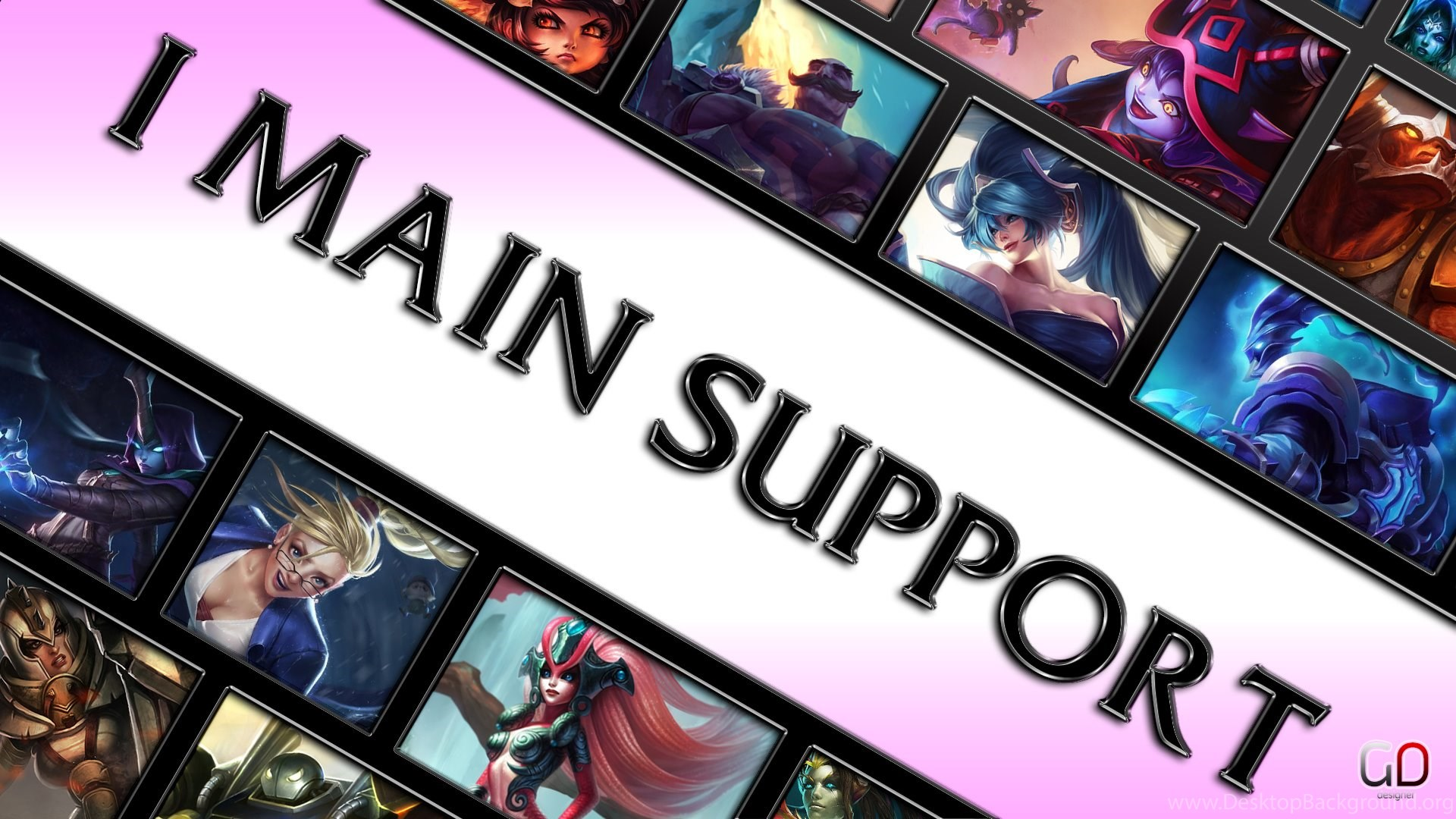 League Of Legends I Main Support Wallpapers 1920x10 By Desktop