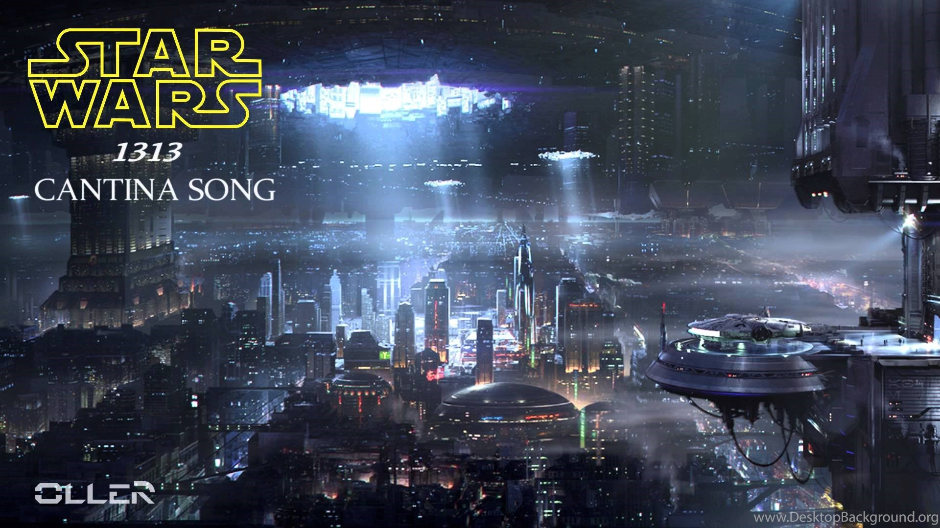 Star Wars 1313 Cantina Song Fan Made By Oller Youtube Desktop Background